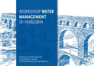 Workshop 2014: 13.2.2014 – 14.2.2014 Water Management