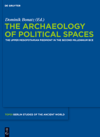 Cover The Archaeology of Political Spaces