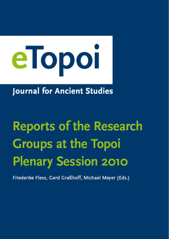 Reports of the Research Groups at the Topoi Plenary Session 2010