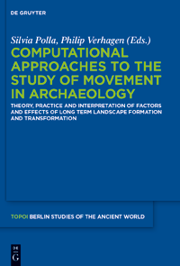book cover Computational approaches to the study of movement in archaeology