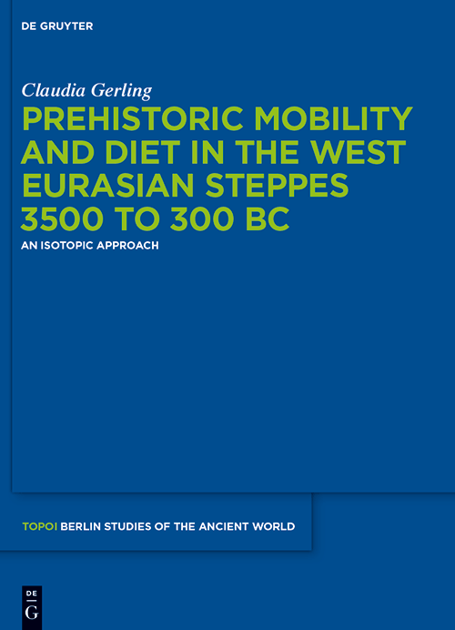 book cover Prehistoric Mobility and Diet in the West Eurasian Steppes