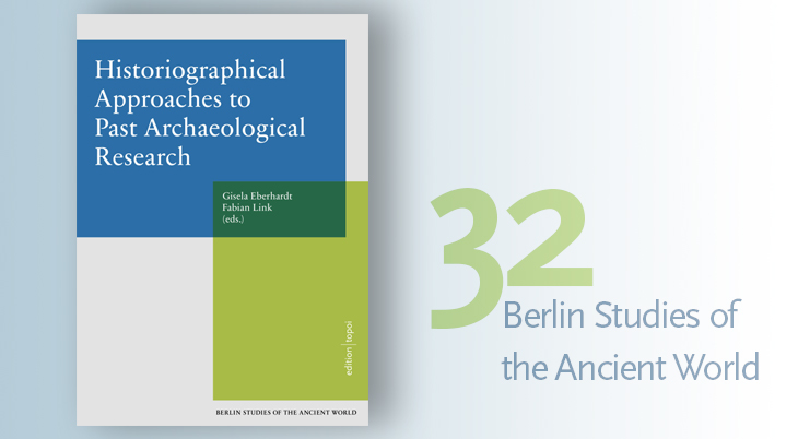 Publication Cover: Histographical Approaches to Past Archaeological Research