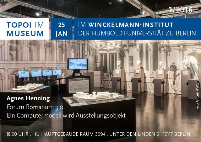 Topoi im Museum. Im Winckelmann-Institut der Humboldt-Universität zu Berlin