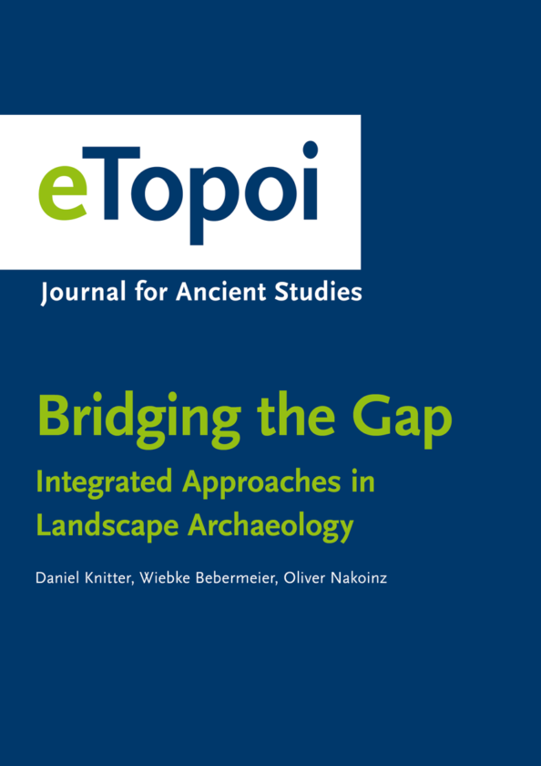 Bridging the Gap – Integrated Approaches in Landscape Archaeology