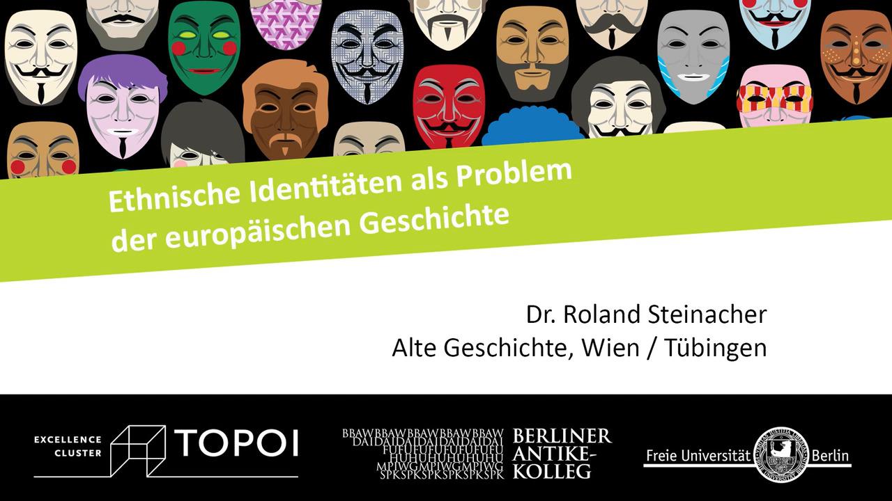 Roland Steinacher | Ethnische Identitäten als Problem der europäischen Geschichte | 16.1.2018
