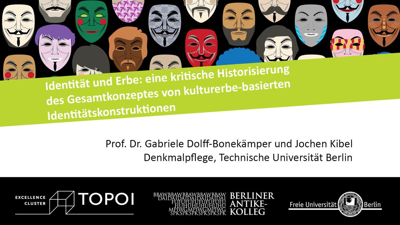 Gabriele Dolff-Bonekämper, Jochen Kibel | Identität und Erbe | 6.2.2018