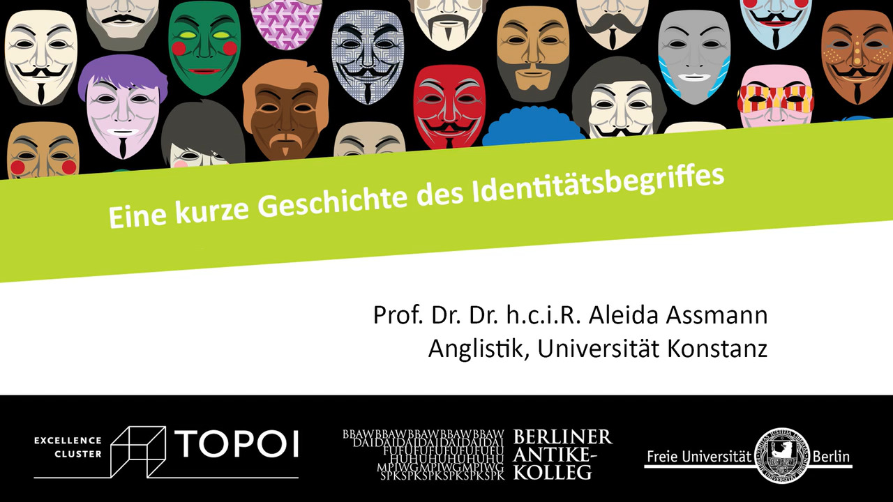 Aleida Assmann | Eine kurze Geschichte des Identitätsbegriffs | 13.2.2018