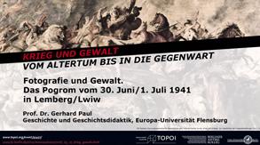 Topoi Ringvorlesung Krieg | Gerhard Paul | Fotografie und Gewalt | 30.5.2018