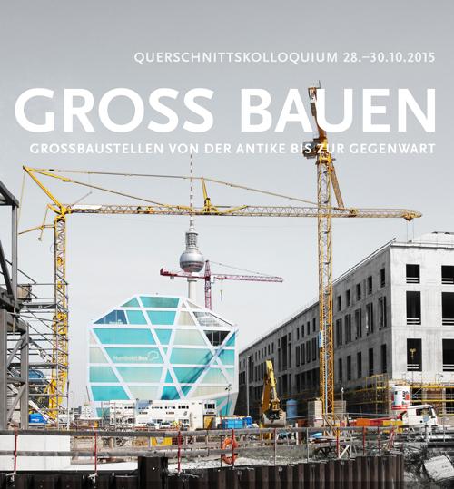 Veranstaltungsplakat: Groß Bauen