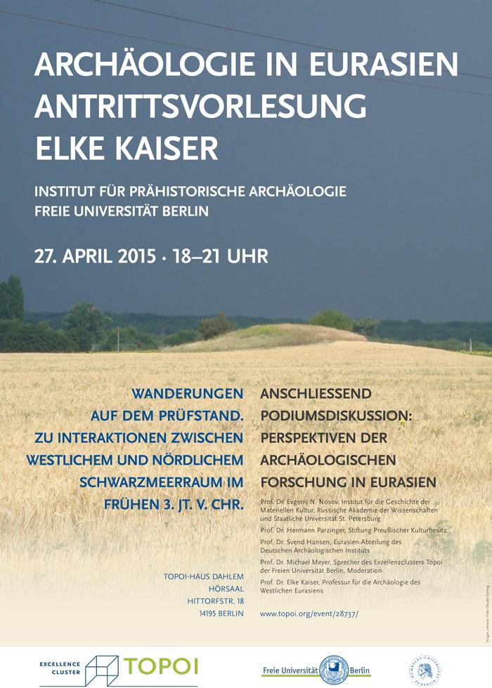 Archäologie in Eurasien. Antrittsvorlesung von Eleke Kaiser | Poster