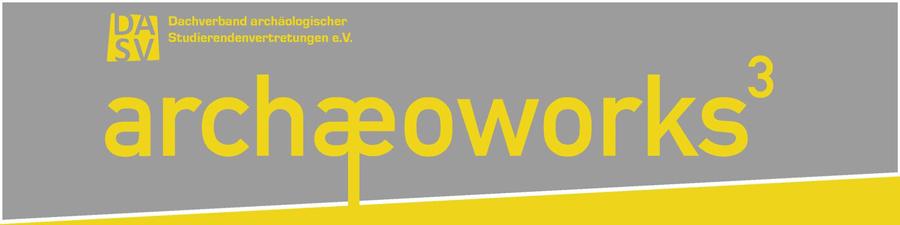 Banner der Archaeoworks | Autor: DEASV