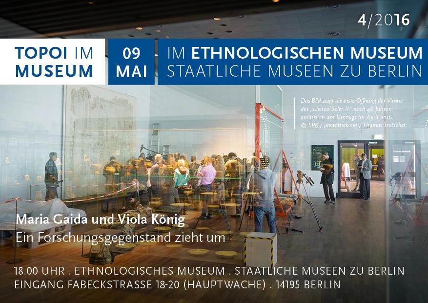Topoi im Museum, am 9. Mai im Ethnologischen Museum der Staatlichen Museen zu Berlin