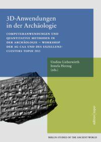 Book cover BSA 34: 3D Anwendungen in der Archäologie