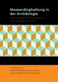 "Book cover ""Massendinghaltung in der Archäologie"""