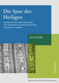 Book cover BSA 36 Axel Schäfer Die Spur des Heiligen
