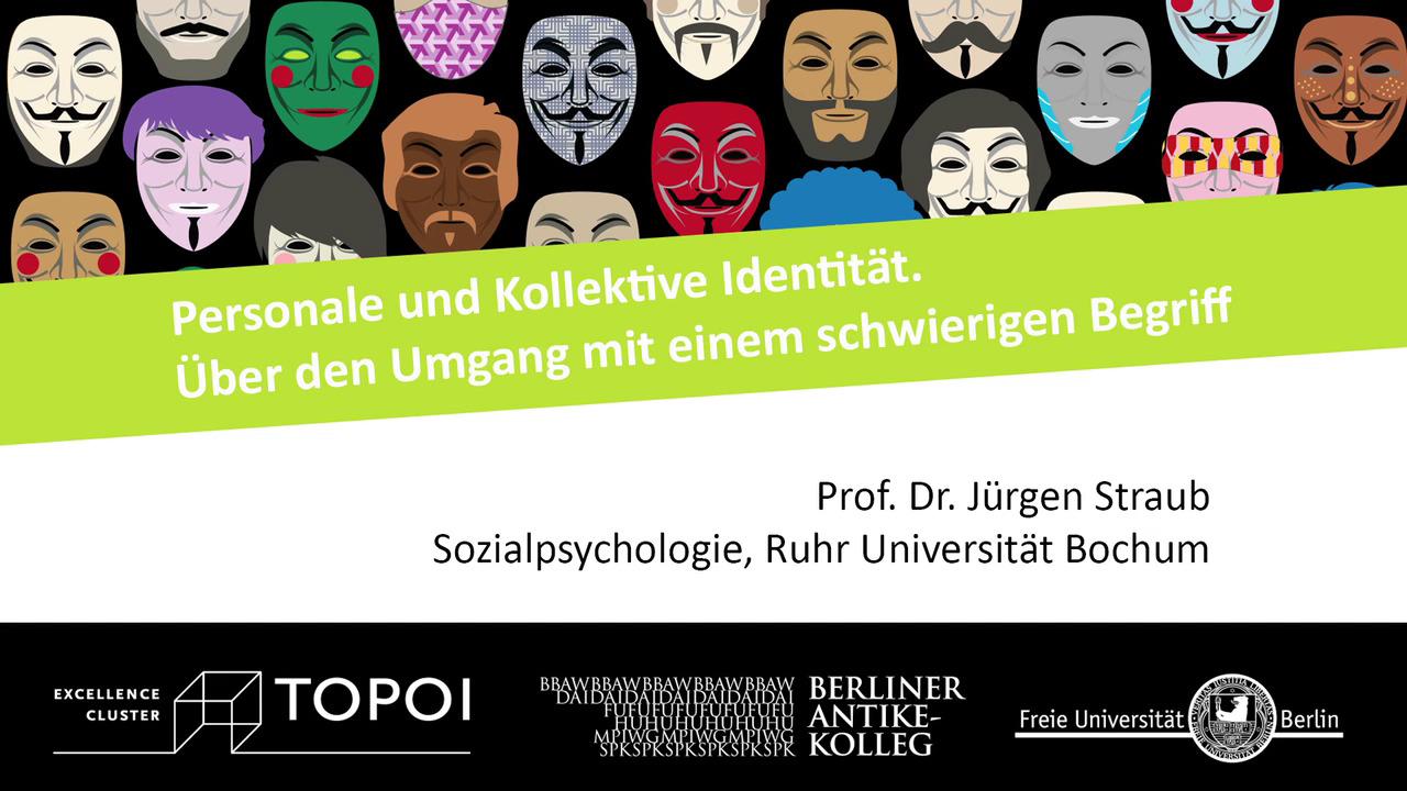 Jürgen Straub | Personale und kollektive Identität | 24.10.2017