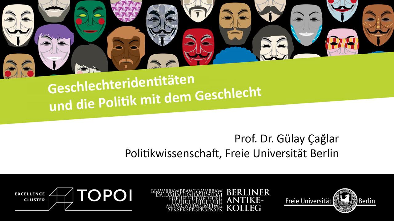 Gülay Çağlar | Geschlechteridentitäten und die Politik mit dem Geschlecht | 28.11.2017