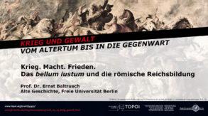 Ernst Baltrusch | Das <em>bellum iustum</em> und die römische Reichsbildung | 23.5.2018