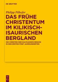 Das frühe Christentum im kilikisch-isaurischen Bergland